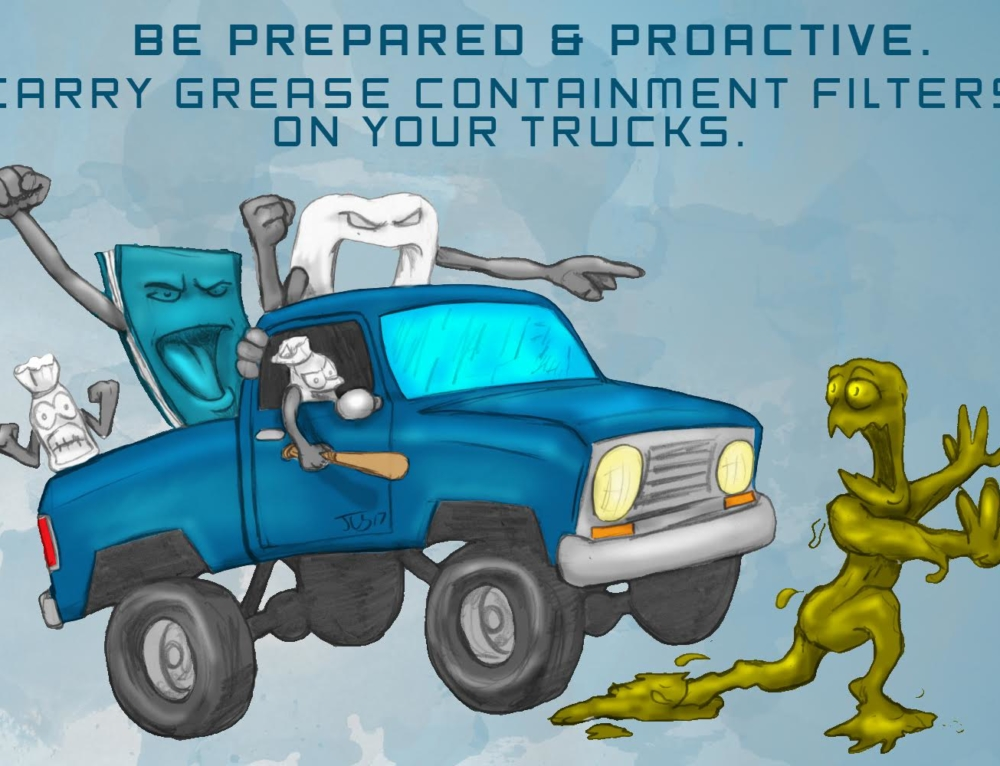 Be Prepared and Proactive – Carry Grease Containment Filters on Your Trucks
