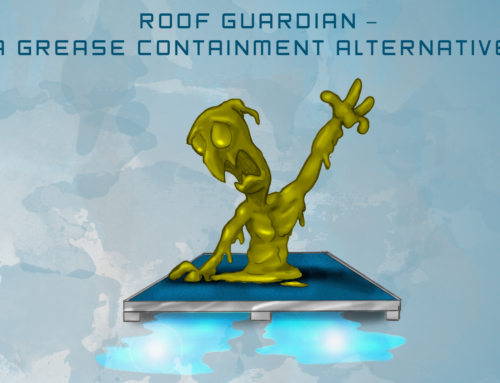 Roof Guardian – A Grease Containment Alternative