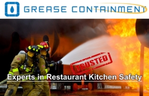Restaurant Grease Containment Fire and Safety Experts.